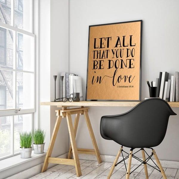 Plakat w drewnianej ramie Let all, 38x28 cm