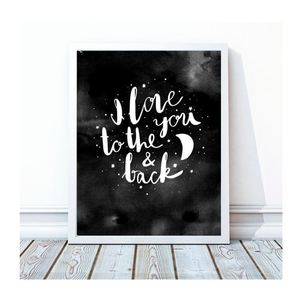 Oprawiony plakat To The Moon And Back, 40x50 cm