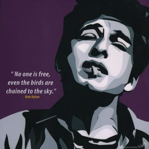 "Obraz ""Bob Dylan - No one is free"""