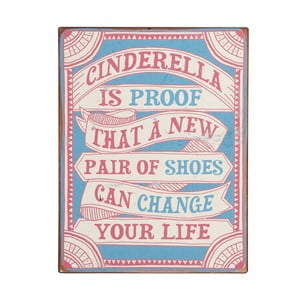 Tablica Cinderella is proof, 39x31 cm