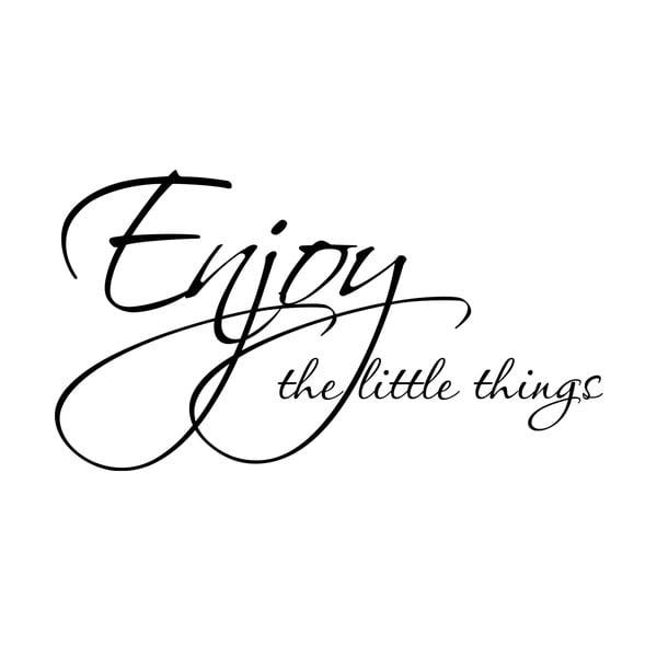 Naklejka Enjoy the little things